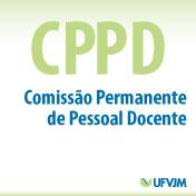 CPPD – Comissão Permanente de Pessoal Docente