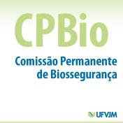 CPBIO – Comissão Permanente de Biossegurança
