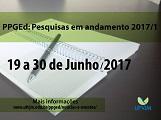 Evento PPGed: Pesquisas em Andamento 2017/1